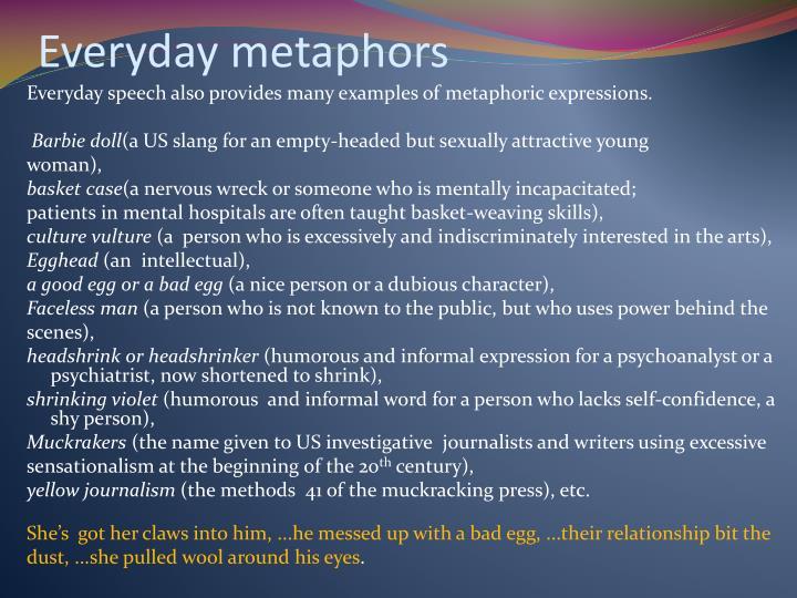 Everyday metaphors