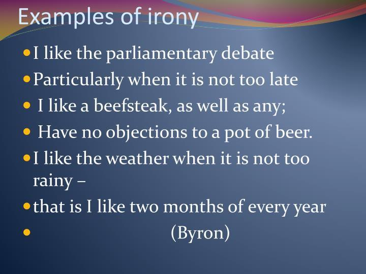 Examples of irony