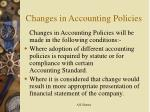 changes in accounting policies1