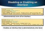 disabling or enabling an interface