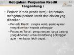 kebijakan penjualan kredit tergantung