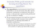 externality public goods rationales for deviating from haig simons tax expenditures