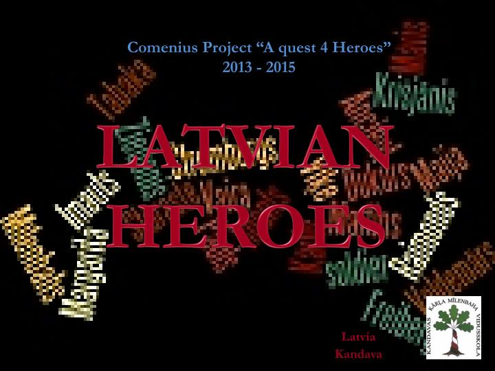 comenius project a quest 4 heroes 2013 2015 n.