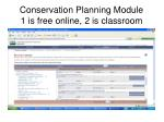 conservation planning module 1 is free online 2 is classroom