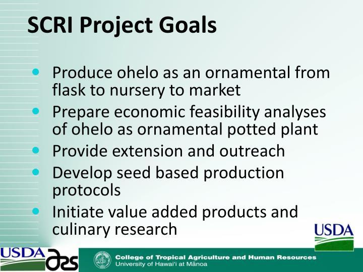 SCRI Project Goals