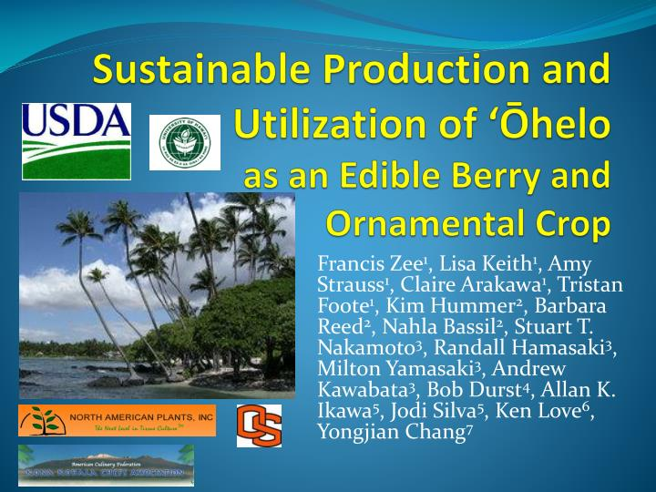 sustainable production and utilization of helo as an edible berry and ornamental crop n.