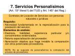 7 servicios personal simos art 19 literal f del tuo y art 145 del reg
