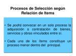 procesos de selecci n seg n relaci n de items