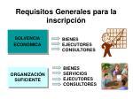 requisitos generales para la inscripci n1