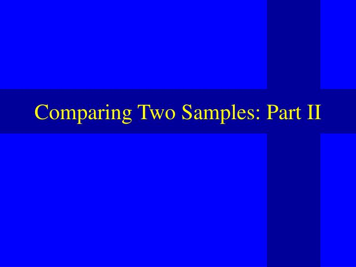 comparing two samples part ii n.