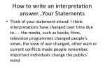 how to write an interpretation answer your statements