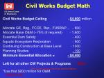 civil works budget math