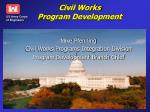 civil works program development