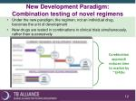 new development paradigm combination testing of novel regimens