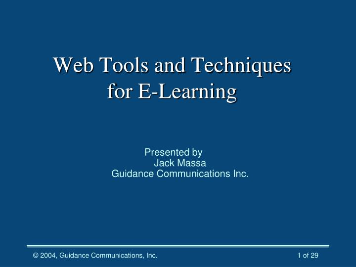 web tools and techniques for e learning n.