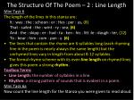 the structure of the poem 2 line length1