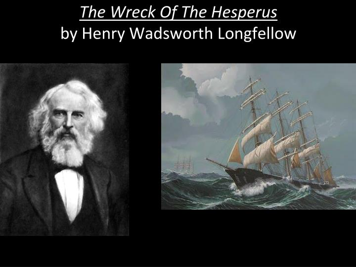 the wreck of the hesperus by henry wadsworth longfellow n.