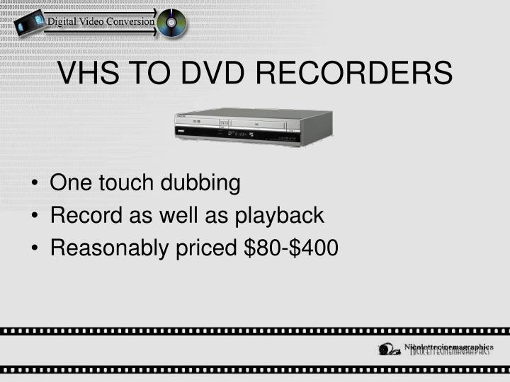 VHS TO DVD RECORDERS