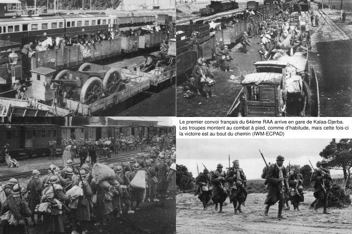 Le premier convoi français du 64ème RAA arrive en gare de Kalaa-Djerba.