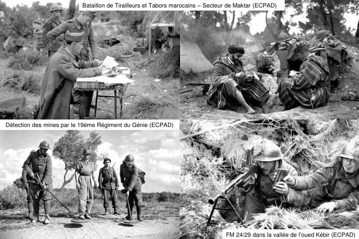 Bataillon de Tirailleurs et Tabors marocains – Secteur de Maktar (ECPAD)
