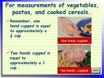 for measurements of vegetables pastas and cooked cereals