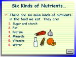 six kinds of nutrients
