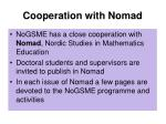 cooperation with nomad