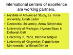 international centers of excellence are working partners
