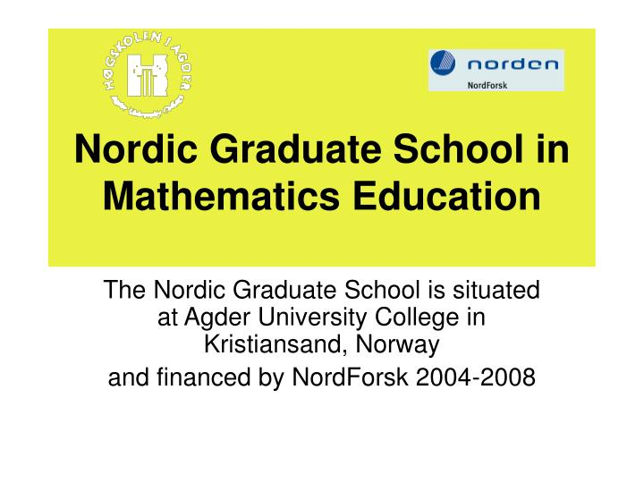 nordic graduate school in mathematics education n.