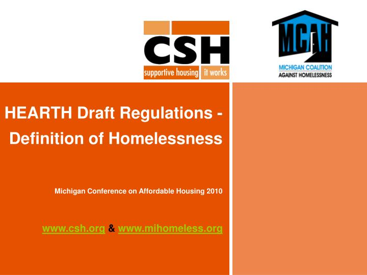 hearth draft regulations definition of homelessness michigan conference on affordable housing 2010 n.
