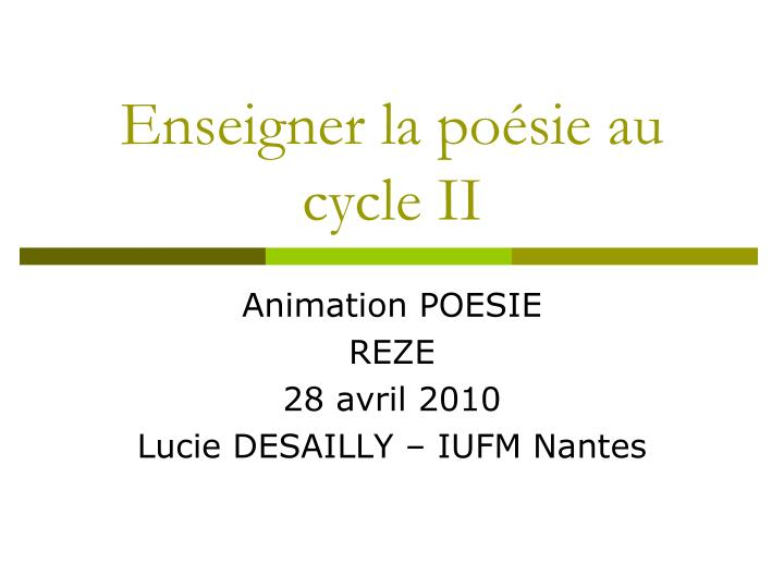 enseigner la po sie au cycle ii n.