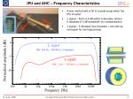 ipu and ahc frequency characteristics