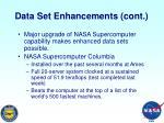 data set enhancements cont