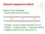 inexact sequence match