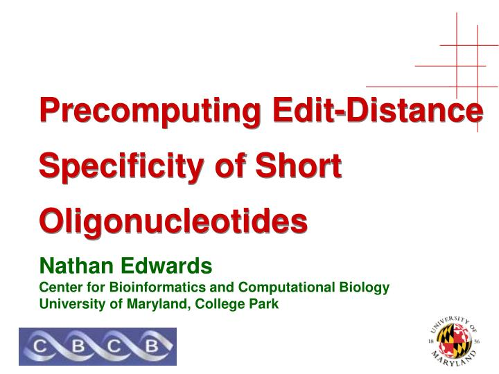 precomputing edit distance specificity of short oligonucleotides n.