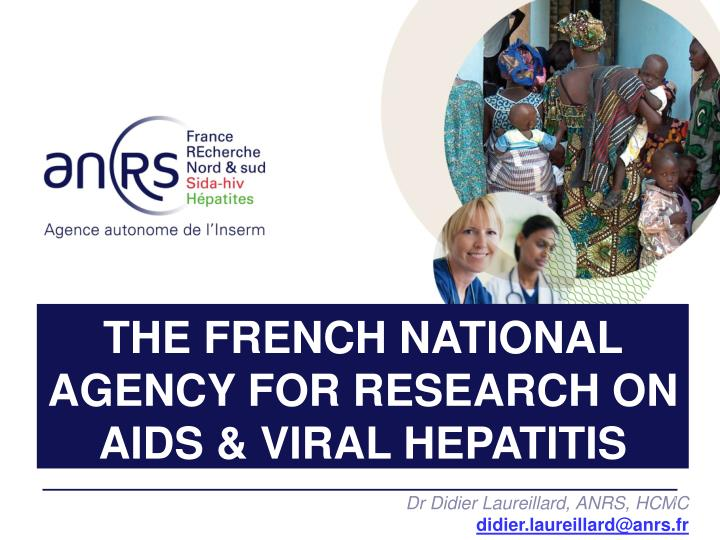 the french national agency for research on aids viral hepatitis n.