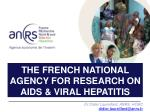 the french national agency for research on aids viral hepatitis