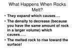 what happens when rocks melt