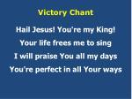 victory chant4