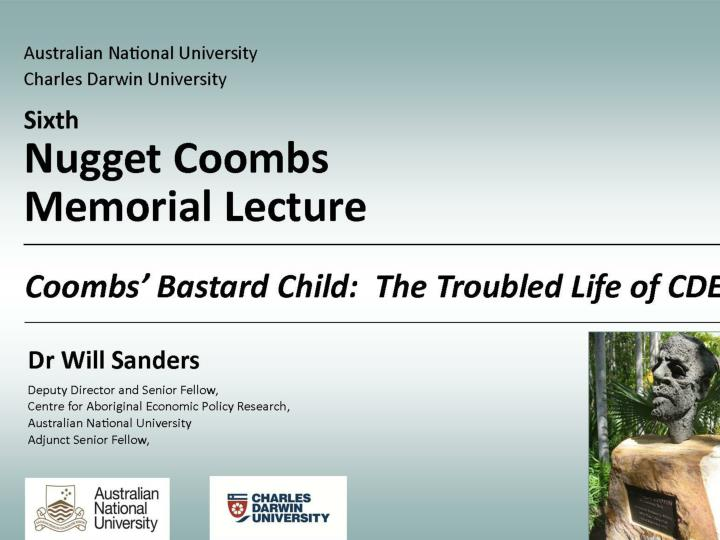coombs bastard child the troubled life of cdep 2012 nugget coombs memorial lecture n.