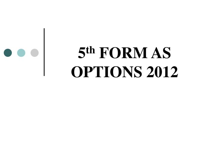 5 th form as options 2012 n.