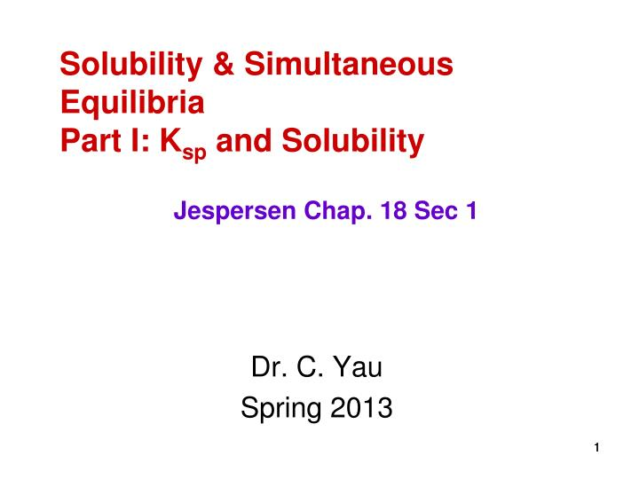 solubility simultaneous equilibria part i k sp and solubility n.