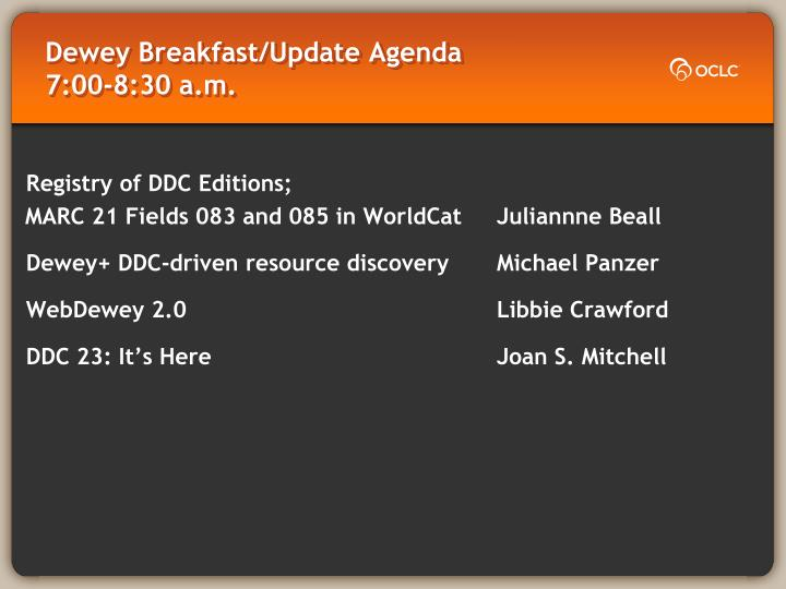 dewey breakfast update agenda 7 00 8 30 a m n.