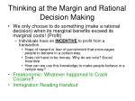 thinking at the margin and rational decision making