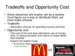 tradeoffs and opportunity cost