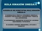 rola kwas w omega 6