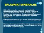 sk adniki mineralne