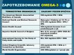 zapotrzebowanie omega 3