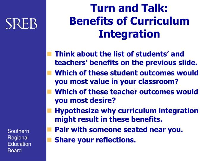 benefits of an integrated curriculum Chapter 7: technology integration, technology in schools: suggestions, tools, and guidelines for assessing technology in elementary and secondary education.
