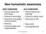 new humanistic awareness